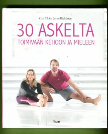 30 askelta toimivaan kehoon ja mieleen