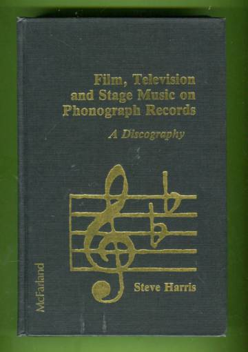 Film, Television and Stage Music on Phonograph Records - A Discography