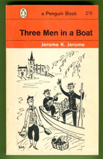 Three Men in a Boat - To Say Nothing of the Dog!