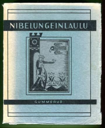 Nibelungeinlaulu - Saksalaisten kansalliseepos