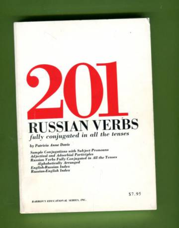 201 Russian Verbs - Fully Conjugated in All the Tenses