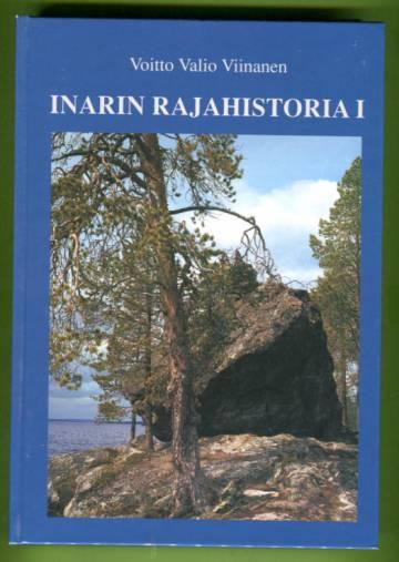 Inarin rajahistoria 1 - Pohjoiset valtarajat Inarin-Jäämeren alueella 1500-luvulta 1800-luvulle