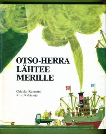 Otso-herra lähtee merille