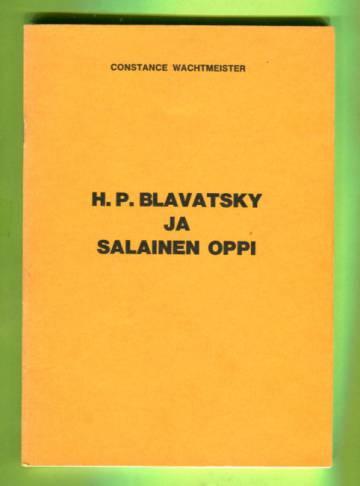 H. P. Blavatsky ja salainen oppi