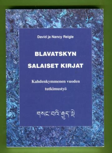 Blavatskyn salaiset kirjat - Kahdenkymmenen vuoden tutkimustyö