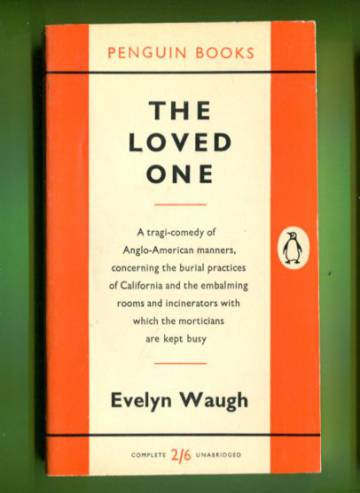 The Loved One - An Anglo-American Tradegy