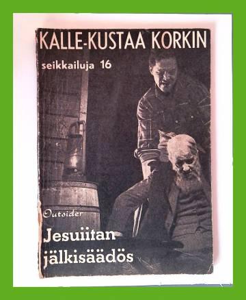 Kalle-Kustaa Korkin seikkailuja 16 (3/60) - Jesuiitan jälkisäädös