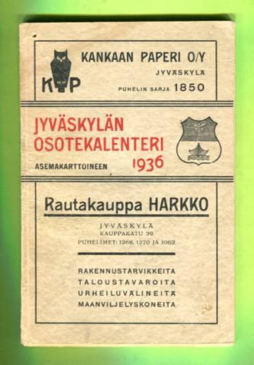Jyväskylän Osoitekalenteri 1936 asemakarttoineen (asemakartta puuttuu)