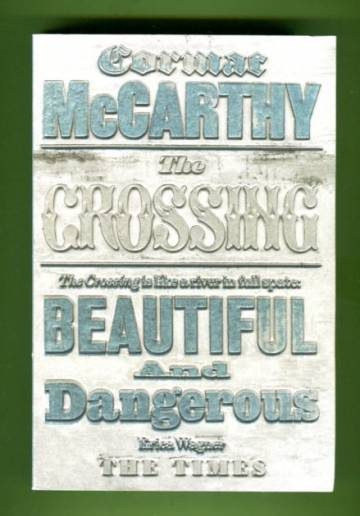 The Crossing - The Border Trilogy: Volume 2