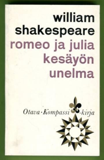 Romeo ja Julia & Kesäyön unelma
