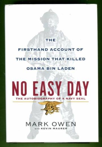 No Easy Day - The Autobiography of a Navy SEAL