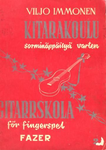 Kitarakoulu näppäilysoittoa varten / Gitarrskola för fingerspel
