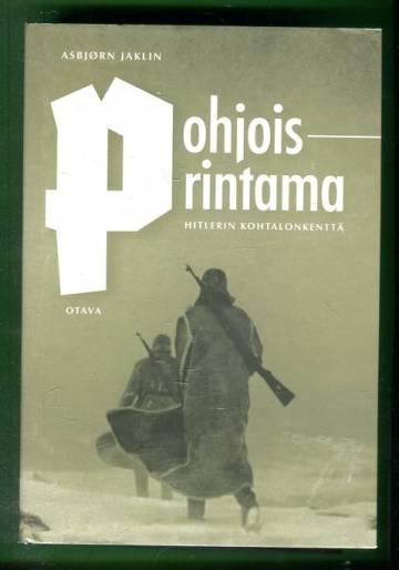 Pohjoisrintama - Hitlerin kohtalonkenttä