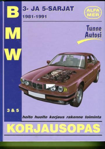 BMW 3- & 5-sarjat: BMW 3-sarja 1983-1991 (E30), BMW 5-sarja 1981-1991 (E28 & E34) - Korjausopas