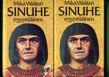 Sinuhe egyptiläinen - Viisitoista kirjaa lääkäri Sinuhen elämästä n. 1390-1335 e.K.r. 1-2