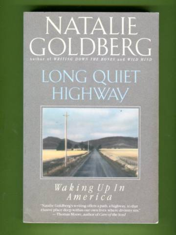 Long Quiet Highway - Waking Up in America
