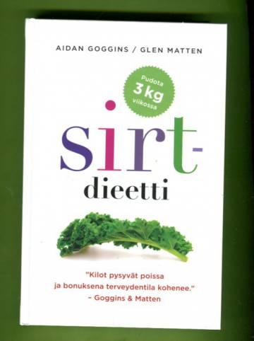 Sirt-dieetti - Parempi terveydentila ja energinen olo selkeän ohjelman avulla