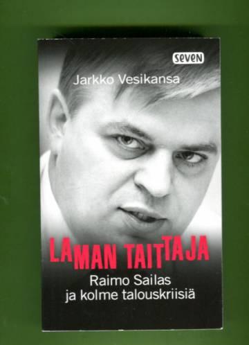 Laman taittaja - Raimo Sailas ja kolme talouskriisiä