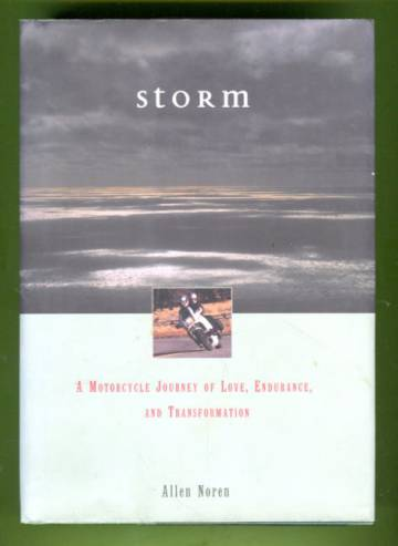 Storm - A Motorcycle Journey of Love, Endurance, and Transformation