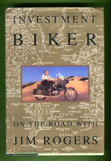 Investment Biker - On the Road with Jim Rogers