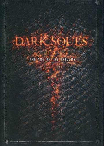 Dark Souls - The Art of the Trilogy