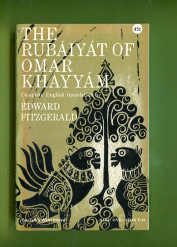The Rubáiyát of Omar Khayyam