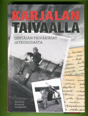 Karjalan taivaalla - Lentäjän päiväkirjat jatkosodasta