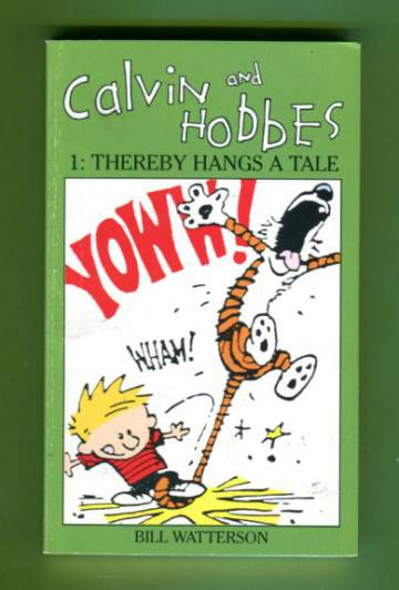 Calvin and Hobbes #1 - Thereby Hangs a Tale
