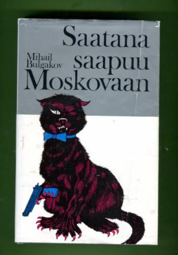 Saatana saapuu Moskovaan