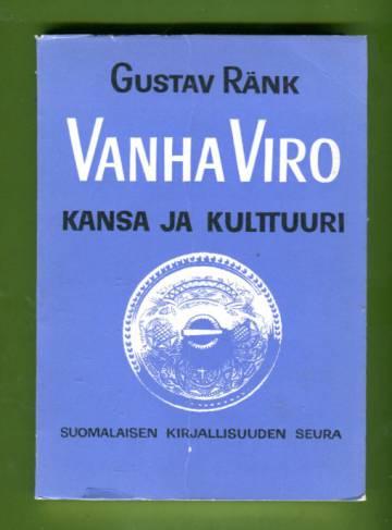 Vanha Viro - Kansa ja kulttuuri