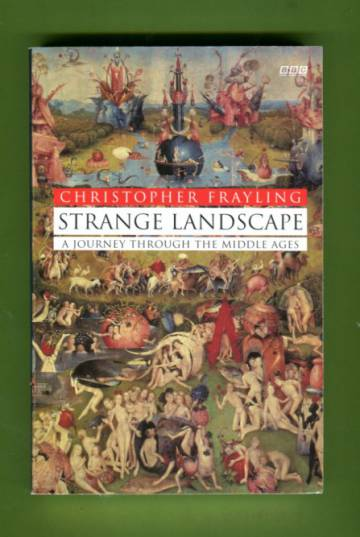 Strange Landscape - A Journey Through the Middle Ages