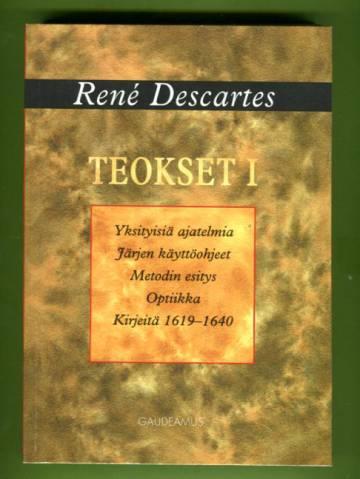 Teokset 1 - Yksityisiä ajatelmia, Järjen käyttöohjeet, Metodin esitys, Optiikka, Kirjeitä 1619-1640