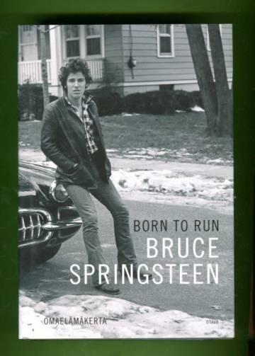 Born to run - omaelämäkerta