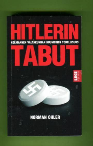 Hitlerin tabut - Kolmannen valtakunnan huumeinen todellisuus