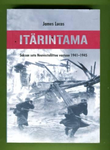 Itärintama - Saksan sota Neuvostoliittoa vastaan 1941-1945
