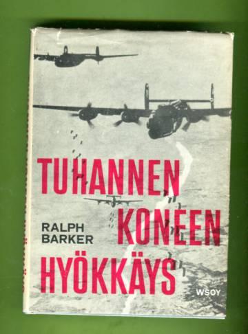 Tuhannen koneen hyökkäys - Kertomus ensimmäisestä tuhannen koneen suorittamasta Kölnin pommituksesta