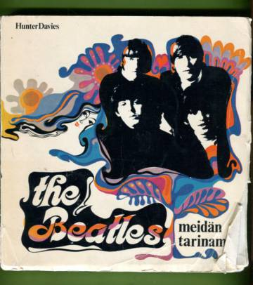 The Beatles - Meidän tarinamme