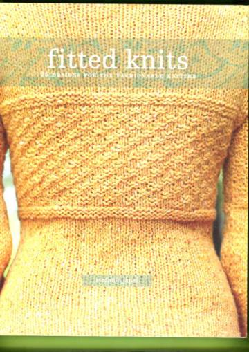 Fitted Knits - 25 Designs for the Fashionable Knitter