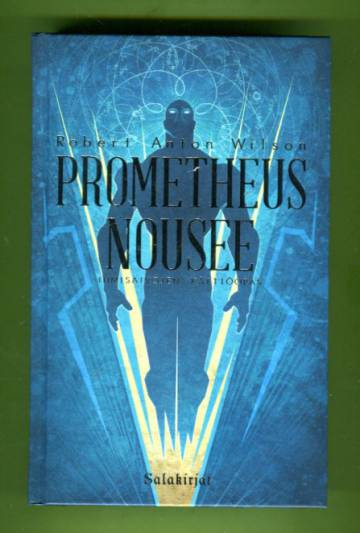 Prometheus nousee - Ihmisaivojen käyttöopas