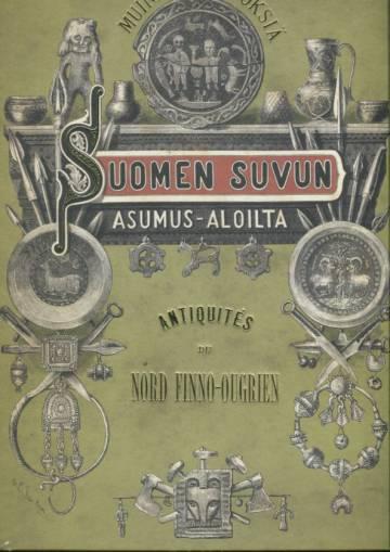 Muinaisjäännöksiä Suomen suvun asumus-aloilta