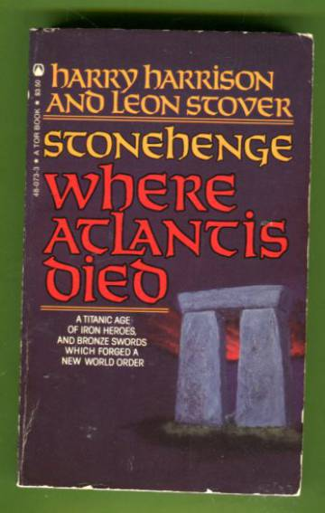 Stonehenge - Where Atlantis Died