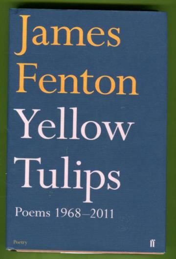 Yellow Tulips - Poems 1968-2011
