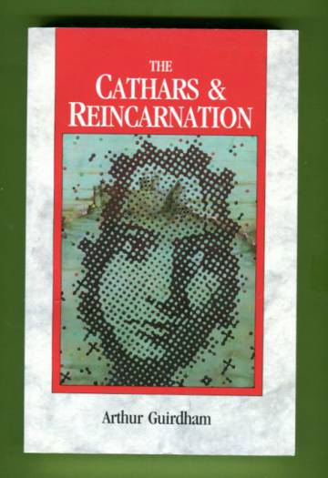 The Cathars & Reincarnation