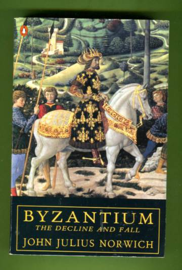 Byzantium - The Decline and Fall