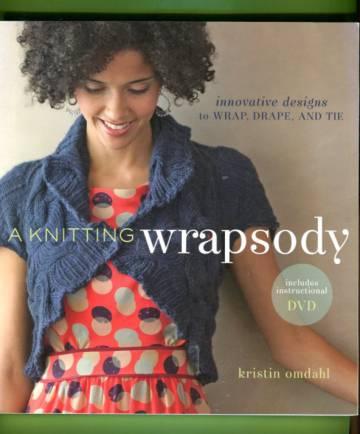 A Knitting Wrapsody + DVD