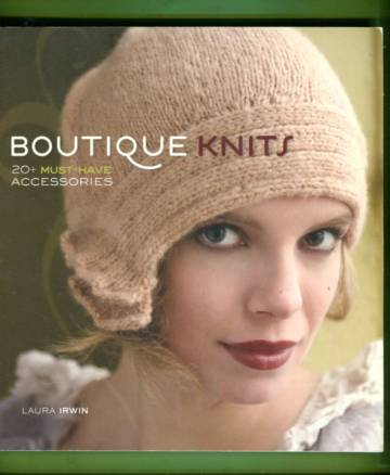 Boutique Knits - 20+ Must-Have Accessories