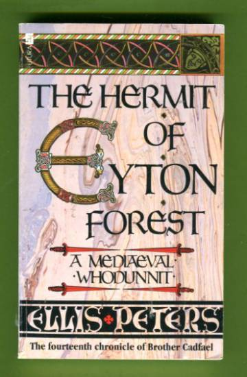 The Hermit of Eyton Forest - The Fourteenth Chronicle of Brother Cadfael