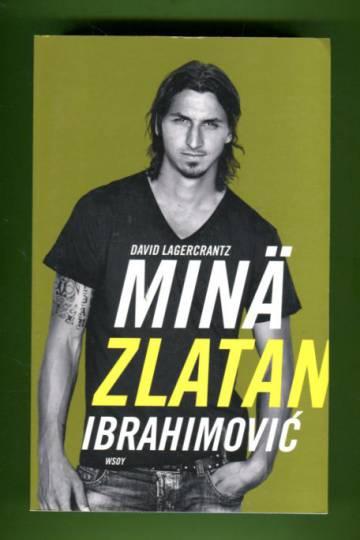 Minä Zlatan Ibrahimovic