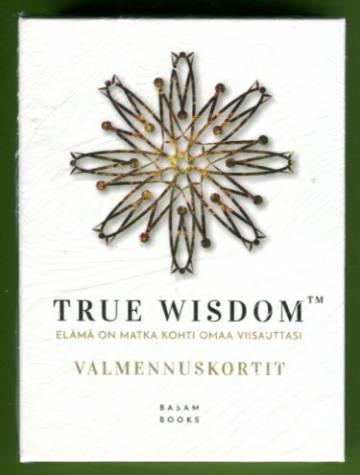 True wisdom™ - Elämä on matka kohti omaa viisauttasi: Valmennuskortit