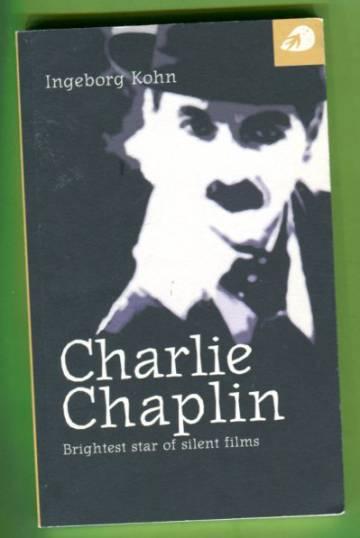 Charlie Chaplin - Brightest star of silent films